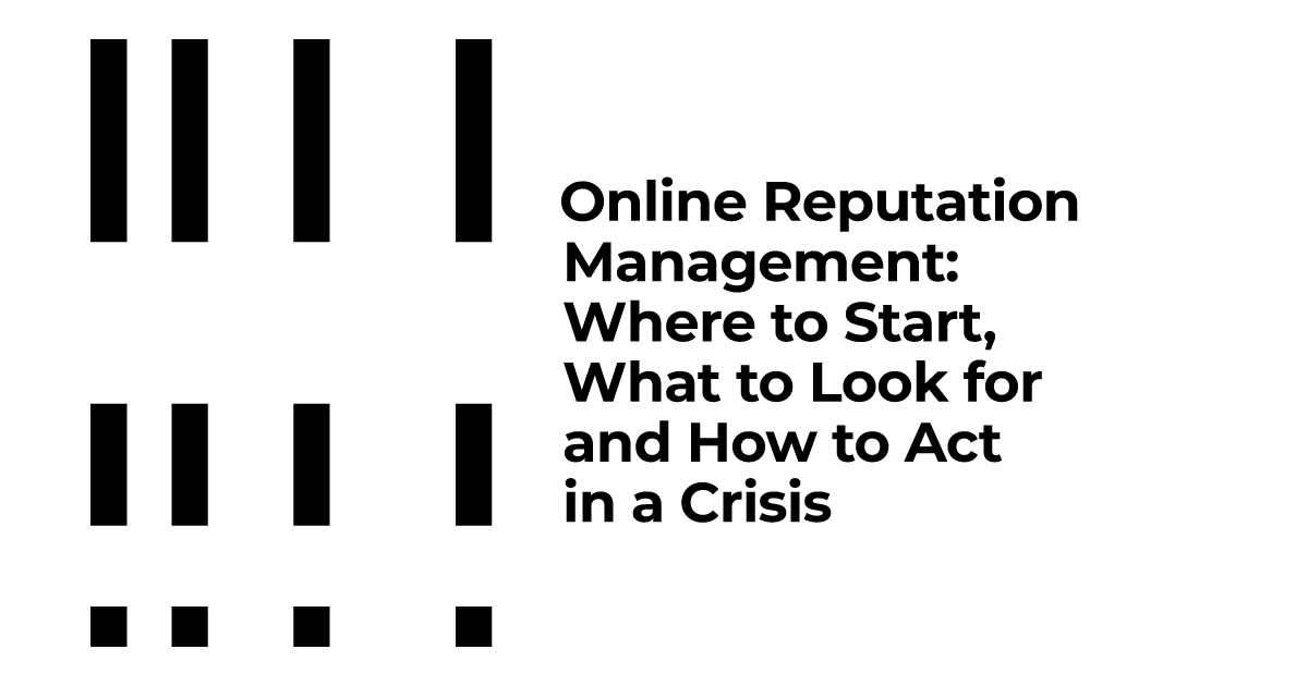"Marianna Konina, TECHIIA's CPEO: ""Online Reputation Management: Where to Start, What to Look for and How to Act in a Crisis"""